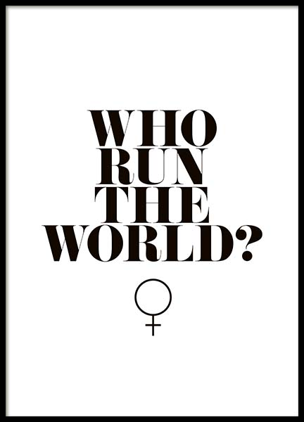 Who Run The World? Plakat w grupie Plakaty / Typografia w Desenio AB (10377)