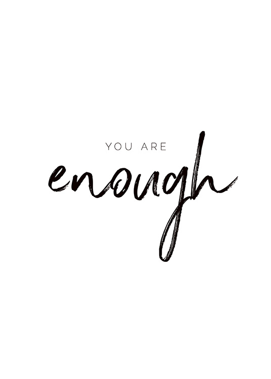 You are Enough Plakat / Plakaty z napisami w Desenio AB (11468)