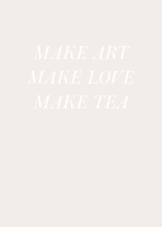 Make Love And Tea Plakat