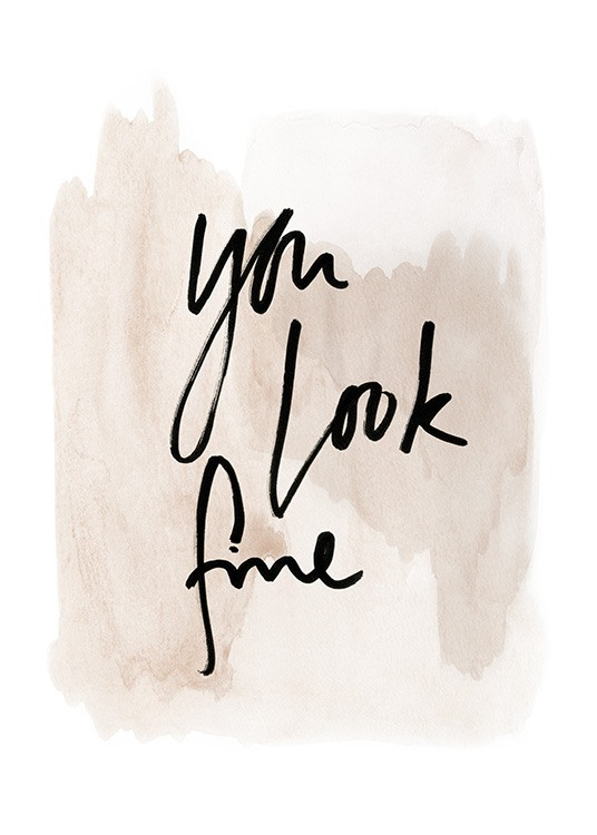 You Look Fine Watercolor Plakat / Plakaty z napisami w Desenio AB (13894)