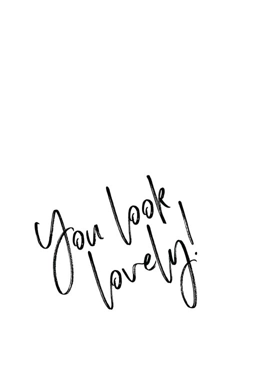 You Look Lovely  Plakat / Plakaty z napisami w Desenio AB (2259)