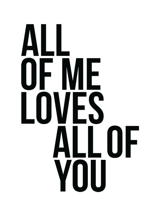 All Of Me Plakat / Plakaty z napisami w Desenio AB (2408)